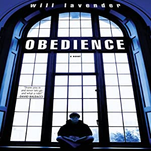 Obedience: A Novel | [Will Lavender]