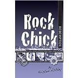 Rock Chick Redemption ~ Kristen Ashley