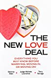 img - for The New Love Deal: Everything You Must Know Before Marrying, Moving In, or Moving On! book / textbook / text book