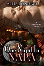 One Night in Napa: A One Night story.