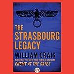The Strasbourg Legacy | William Craig