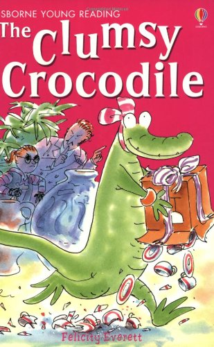 The Clumsy Crocodile (Usborne young readers)