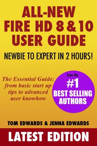 all-new-fire-hd-8-10-user-guide-newbie-to-expert-in-2-hours