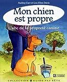 echange, troc Carr Audrey - Mon Chien Est Propre