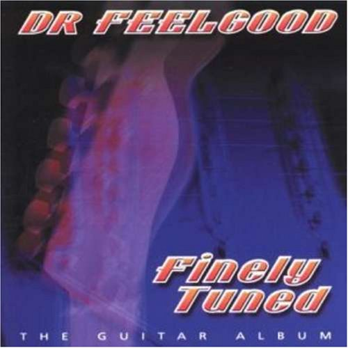 Dr. Feelgood - Finely Tuned (US Import) - Zortam Music