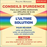 Conseils de base (Conseils d'urgence 1) | Philippe Morando