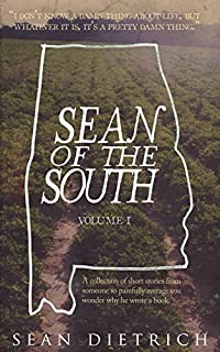 Sean Of The South: Volume 1 by sean Dietrich ebook deal