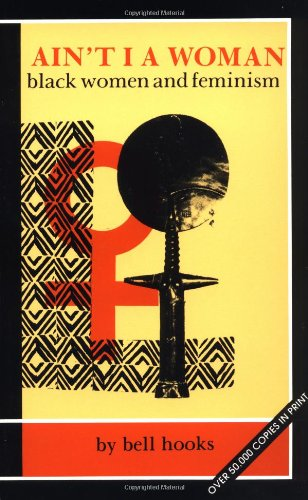 Ain t I a Woman Black Women and Feminism089608194X : image