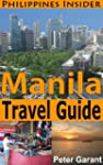 Manila Travel Guide (Philippines Insi...