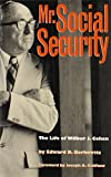 Mr. Social Security: The Life of Wilbur J. Cohen