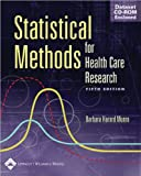 Statistical Methods for Health Care Research (text only) 5th (Fifth) edition by B. H. Munro