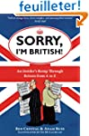 Sorry, I'm British!: An Insider's Rom...