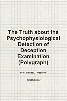 psychophysiological methods in lie detection The goal of lie detection is the discovery of a truth that is known to one person and concealed from others psychophysiological lie detection, or polygraphy, i.