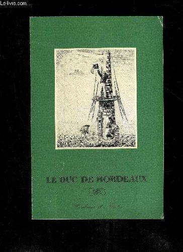 Le Duc De Bordeaux