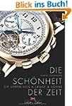 Die Sch�nheit der Zeit: Die Uhren von...