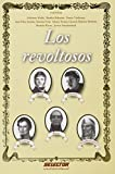 img - for Los revoltosos (Spanish Edition) book / textbook / text book