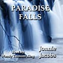 Paradise Falls (       UNABRIDGED) by Jonnie Jacobs Narrated by Wendy Tremont King
