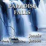 Paradise Falls | Jonnie Jacobs