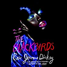 The Blackbirds Audiobook by Eric Jerome Dickey Narrated by Adenrele Ojo