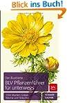 Der illustrierte BLV Pflanzenf�hrer f...