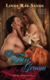 My Fair Groom (The Sons of the Aristocracy Book 3)