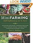 Mini Farming: Self-Sufficiency on 1/4...