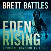 Eden Rising: A Project Eden Thriller, Book 5 | [Brett Battles]