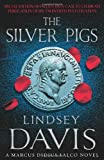 Lindsey Davis The Silver Pigs: (Falco 1)