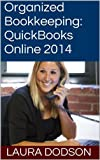 Organized Bookkeeping:  QuickBooks Online 2014