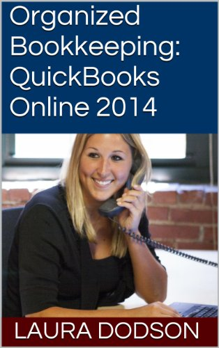 Organized Bookkeeping:  QuickBooks Online 2014
