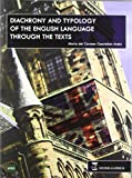 Diachrony and typology of the english language through the texts.