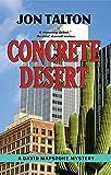 Concrete Desert: A David Mapstone Mystery (David Mapstone Mysteries)