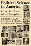 img - for Political Science in America: Oral Histories of a Discipline book / textbook / text book