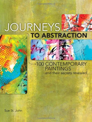 Journeys To Abstraction: 100 Paintings and Their Secrets Revealed PDF