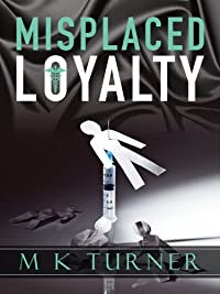 Misplaced Loyalty by Marcia Turner ebook deal