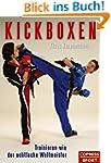 Kickboxen: Trainieren wie der achtfac...