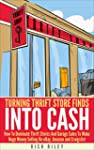 Turning Thrift Store Finds Into Cash:...