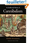 An Intellectual History of Cannabilism
