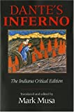 Dante's Inferno: The Indiana Critical Edition (0253209307) by Musa, Mark