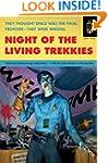 Night of the Living Trekkies (Quirk F...