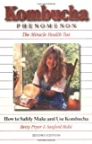 img - for Kombucha Phenomenon: The Miracle Health Tea, ND Edition by Sanford Holst (1994-04-06) book / textbook / text book