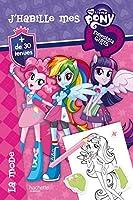 My little Pony Equestria / J'habille la mode