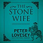 The Stone Wife: Peter Diamond, Book 14 | Peter Lovesey