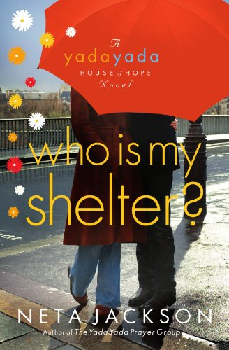 Image of Who Is My Shelter? (Yada Yada House of Hope, Book 4)