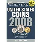 Handbook of United States Coins: 2008 Blue Book (Handbook of United States Coins (Paper)) ~ R. S. Yeoman