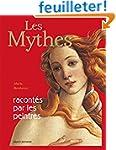 Les Mythes Racont�s Par Les Peintres