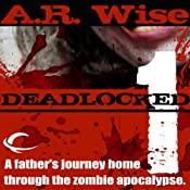 FREE: Deadlocked 1 | [A. R. Wise]