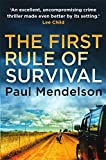The First Rule Of Survival (Col Vaughn de Vries)