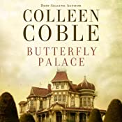Butterfly Palace | [Colleen Coble]