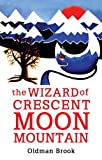 Wizard of Crescent Moon Mountain: Elven Resurrection